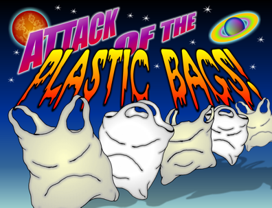 Attack of the Plastic Bags!
