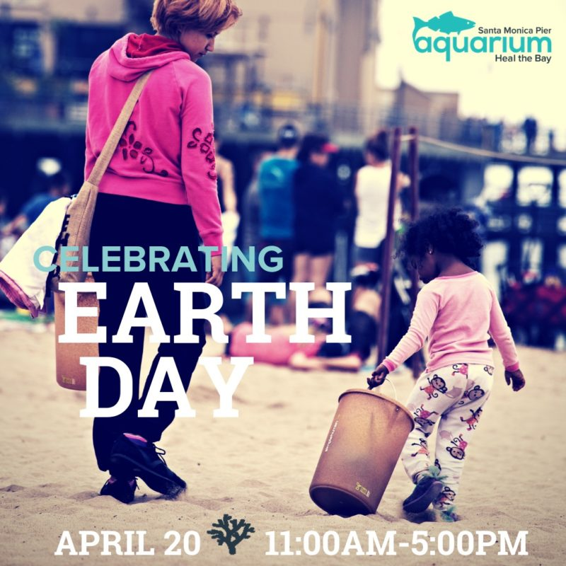 Heal the Bay Aquarium Earth Day Celebration