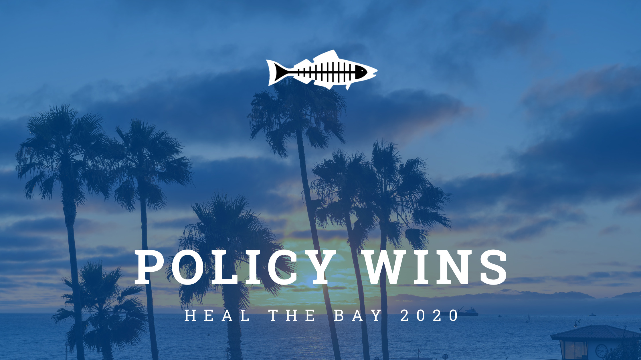 heal the bay environmental policy wins 2020